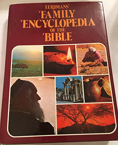 EERDMAN'S FAMILY ENCYCLOPEDIA OF THE BIB