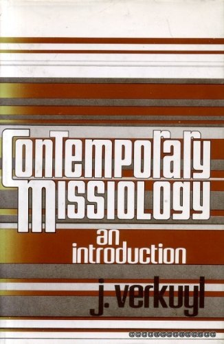 9780802835185: Contemporary missiology: An introduction
