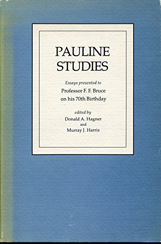 9780802835314: Pauline Studies: Essays Presented to Professor F. F. Bruce on His 70th Birthday