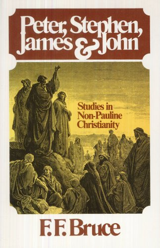 9780802835321: Peter, Stephen, James and John: Studies in Early Non-Pauline Christianity