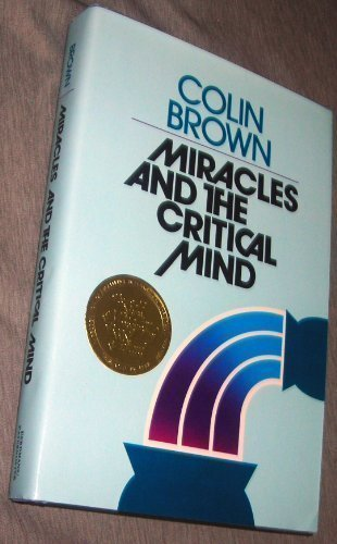 9780802835901: Miracles and the Critical Mind