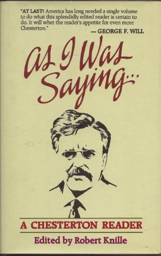9780802835970: As I Was Saying: A Chesterton Reader