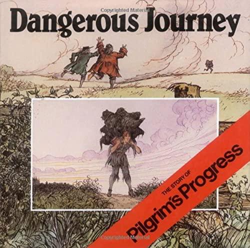 Dangerous Journey: Oliver Hunkin; John Bunyan; Illustrator-Alan Parry