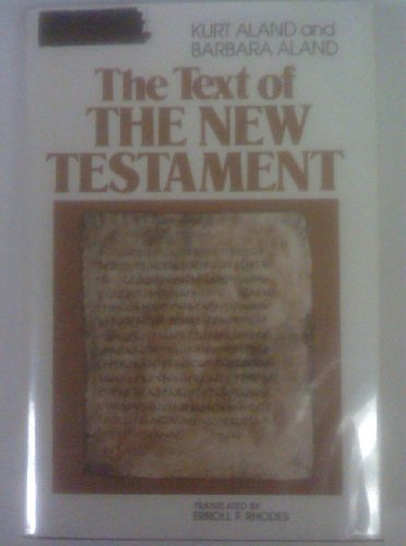 9780802836205: The text of the New Testament: An introduction to the critical editions and to the theory and practice of modern textual criticism