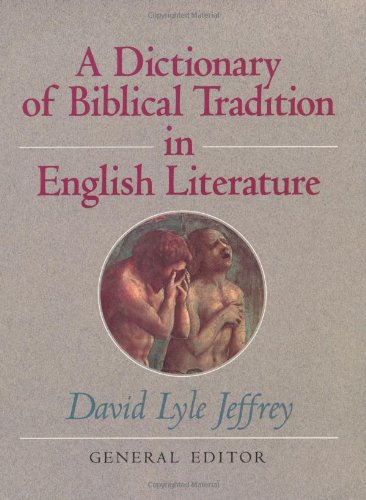 9780802836342: Dictionary of Biblical Tradition in English Literature