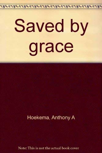 9780802836557: Saved by grace