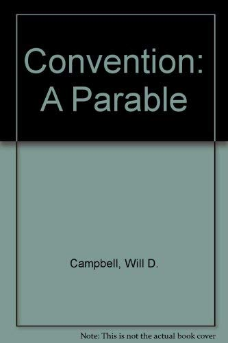 9780802836861: Convention: A Parable