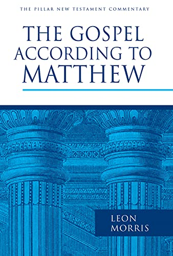 9780802836960: The Gospel according to Matthew (The Pillar New Testament Commentary (PNTC))