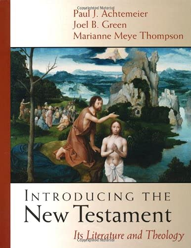 9780802837172: Introducing the New Testament: Its Literature and Theology