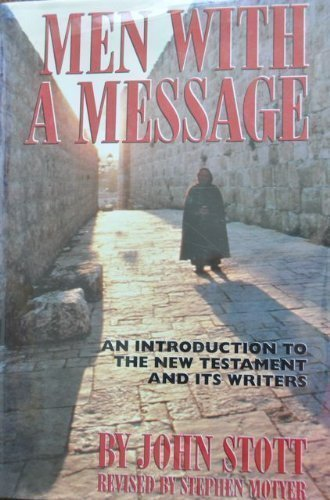 9780802837202: Men With a Message: An Introduction to the New Testament and Its Writers