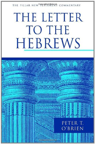 9780802837295: The Letter to the Hebrews (The Pillar New Testament Commentary (PNTC))