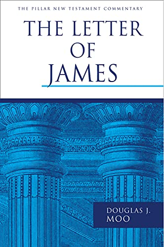 9780802837301: The Letter of James (The Pillar New Testament Commentary (PNTC))