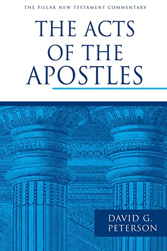 9780802837318: The Acts of the Apostles (Pillar New Testament Commentary)