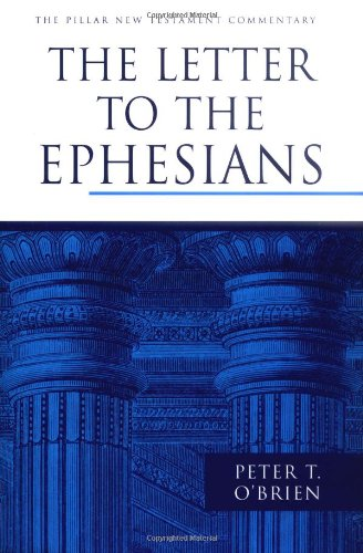 9780802837363: The Letter to the Ephesians (The Pillar New Testament Commentary (PNTC))