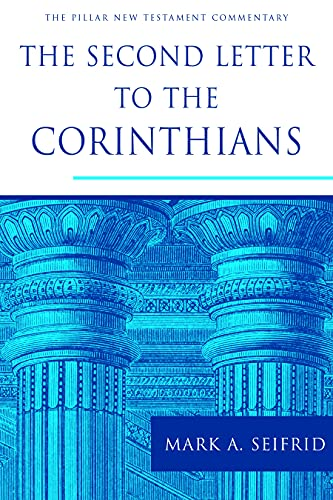 9780802837394: The Second Letter to the Corinthians (The Pillar New Testament Commentary (PNTC))