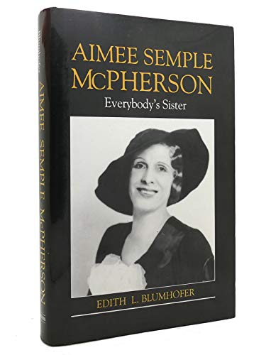 9780802837523: Aimee Semple McPherson: Everybody's Sister (Library of Religious Biography)