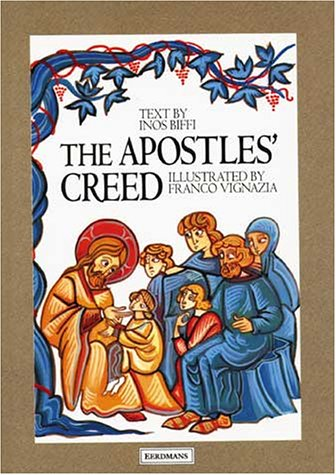 My First Catechism: The Apostles' Creed: Biffi, Inos