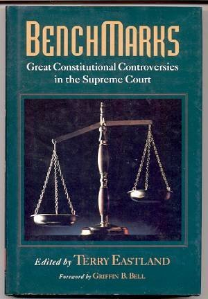 BENCHMARKS Great Constitutional Controversies in the Supreme Court