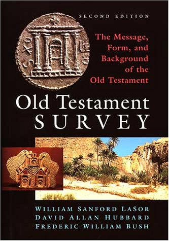 9780802837882: Old Testament Survey: The Message, Form and Background of the Old Testament