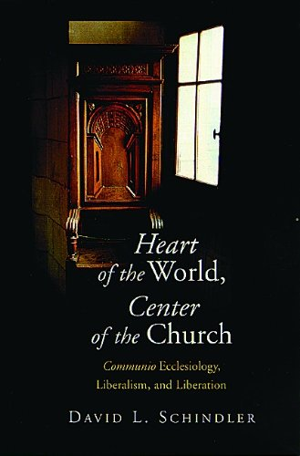 9780802838094: Heart of the World, Center of the Church: Communio Ecclesiology, Liberalism, and Liberation