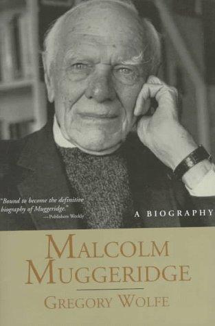 9780802838391: Malcolm Muggeridge: A Biography