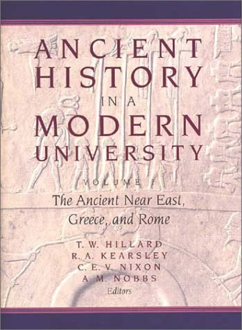 Ancient History in a Modern University: The Ancient Near East, Greece, and Rome