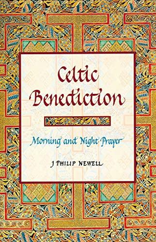 9780802839046: Celtic Benediction: Morning and Night Prayer