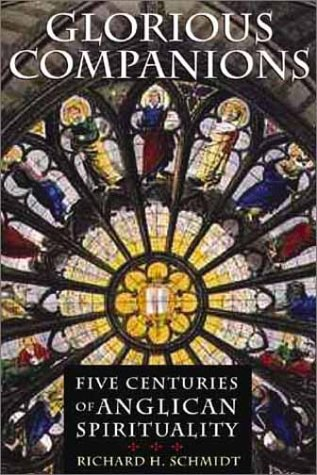9780802839206: Glorious Companions: Five Centuries of Anglican Spirituality