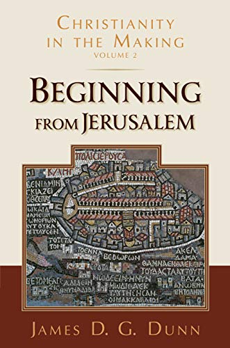 9780802839329: Beginning from Jerusalem: Christianity in the Making: 2