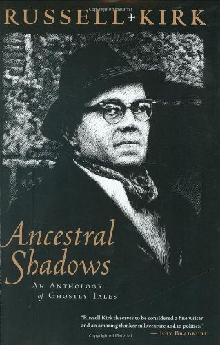 Ancestral Shadows: An Anthology of Ghostly Tales: Kirk, Russell
