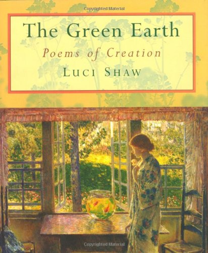 9780802839428: The Green Earth: Poems of Creation