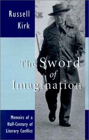 9780802839541: Sword Of Imagination: Memoirs Half Century Literary Conflict