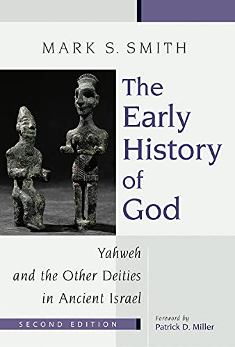 9780802839725: The Early History of God: Yahweh and the Other Deities in Ancient Israel