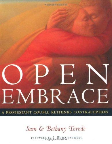 9780802839732: Open Embrace: A Protestant Couple Rethinks Contraception