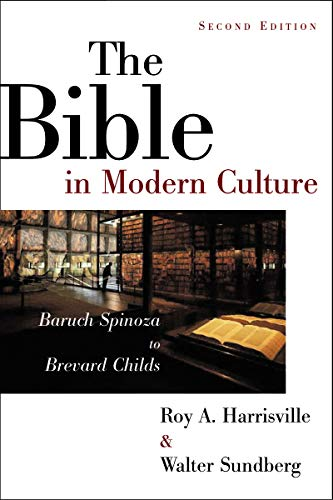 9780802839923: The Bible in Modern Culture: Baruch Spinoza to Brevard Childs