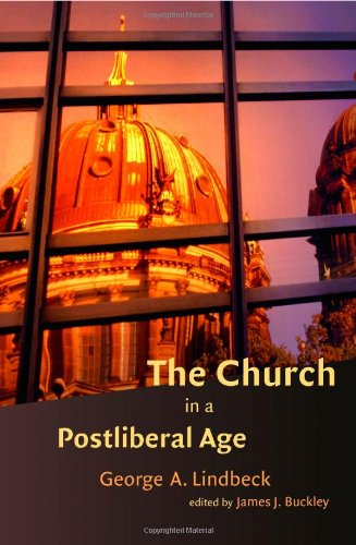 9780802839954: The Church in a Postliberal Age (Radical Traditions (Paperback))