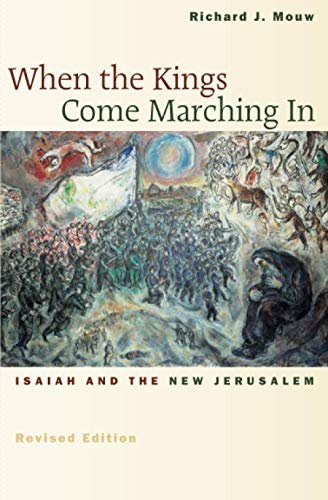 9780802839961: When the Kings Come Marching In: Isaiah and the New Jerusalem