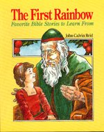 The First Rainbow (0802840566) by John Calvin Reid