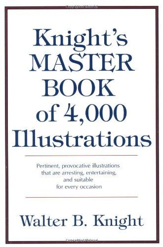 Knight's Master Book of 4000 Illustrations: Walter B. Knight