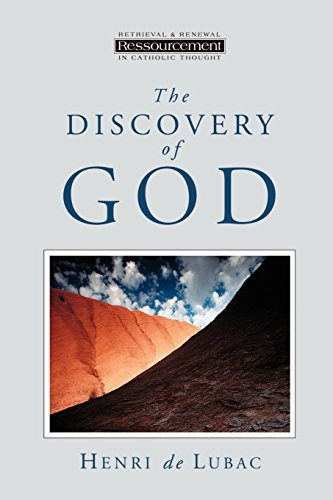 9780802840899: The Discovery of God (Ressourcement: Retrieval & Renewal in Catholic Thought) (Ressourcement (Grand Rapids, Mich.).)