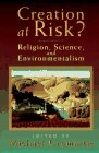 9780802841049: Creation at Risk?: Religion, Science, and Environmentalism
