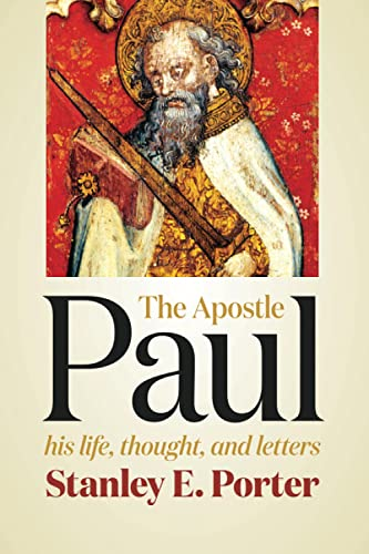 9780802841148: The Apostle Paul: His Life, Thought, and Letters