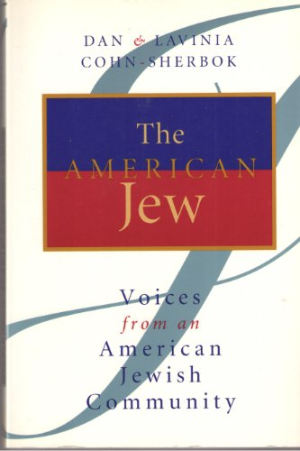 9780802841384: The American Jew: Voices from an American Jewish Community