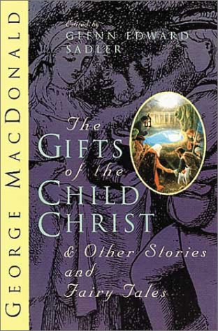 9780802841650: The Gifts of the Child Christ and Other Stories and Fairy Tales