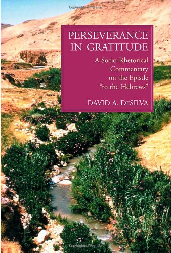 9780802841889: Perseverance in Gratitude: A Socio-Rhetorical Commentary on the Epistle to the Hebrews
