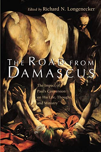 9780802841919: The Road from Damascus: The Impact of Paul's Conversion on His Life, Thought, and Ministry (McMaster New Testament Studies)