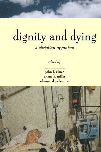 9780802842329: Dignity and Dying: A Christian Appraisal (Horizons in Bioethics Series)