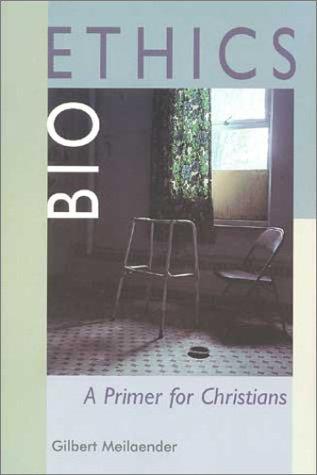 9780802842343: Bioethics: A Primer for Christians