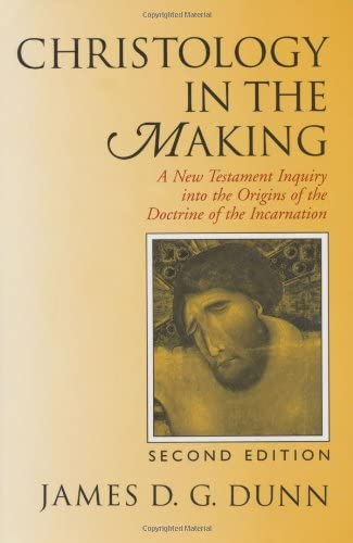 9780802842572: Christology in the Making: A New Testament Inquiry Into the Origins of the Doctrine of the Incarnation