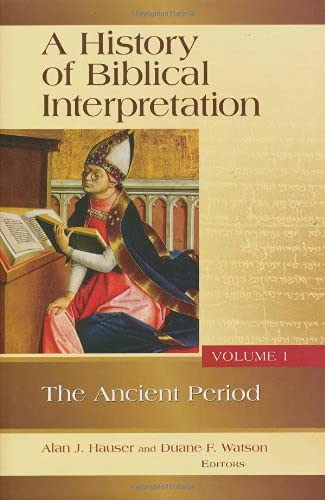 9780802842732: A History of Biblical Interpretation: The Ancient Period: 1